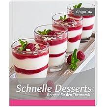 Schnelle Desserts Rezepte für den Thermomix