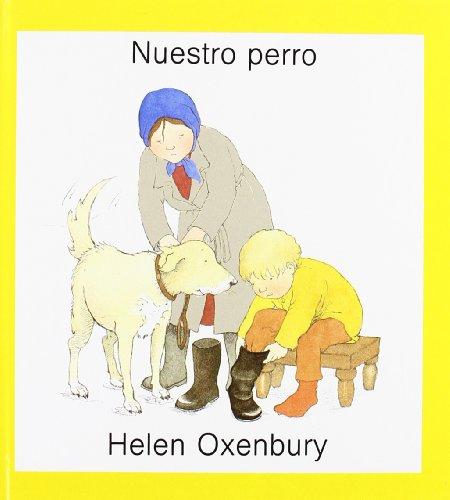 Nuestro perro: En Casa De Los Abuelos (LIBROS DE  OXENBURY)