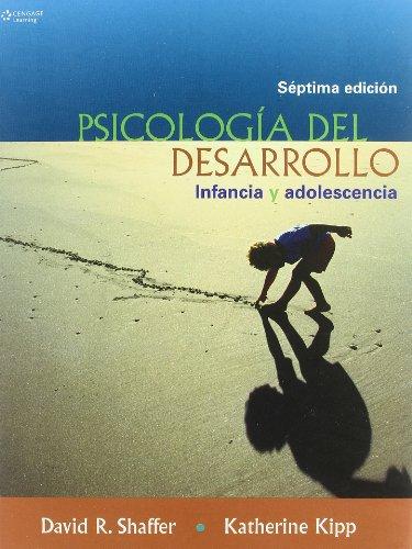 Psicologia Del Desarrollo: Infancia Y Adolescencia por Katherine Kipp, David Shaffer
