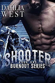 Shooter (Burnout Book 1) (English Edition) par [West, Dahlia]