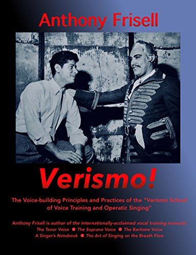 Verismo the voice building principles and practices of the verismo the voice building principles and practices of the verismo school of voice fandeluxe Choice Image