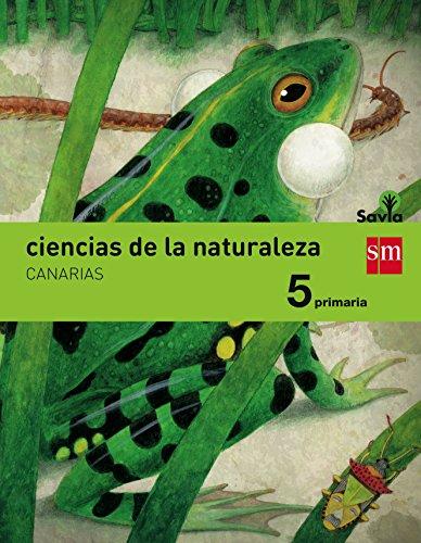 Ciencias de la naturaleza. 5 Primaria. Savia. Canarias - 9788467577457