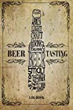 Beer Tasting Log Book: Record and Rating Track All Your Favorite Beers. 100 Beers Brew Journal Diary Log Book. Great Gift For Craft Beer Lover, Cider (Craft Beer Enthusiast Diary Pocket Notebook)
