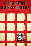 the lost ravioli recipes of hoboken a search for food and family by laura schenone published november 2007