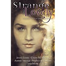 Strange and Lovely: Paranormal Tales of Thrills and Romance (English Edition)