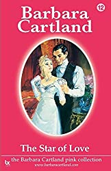 The Star of Love: Volume 12 (The Pink Collection) by Barbara Cartland (2014-04-24)