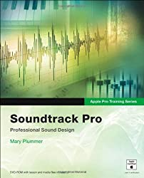 Apple Pro Training Series: Soundtrack Pro by Mary Plummer (2005-12-31)