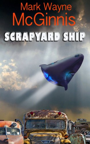 Scrapyard Ship (Scrapyard Ship series Book 1) (English Edition)