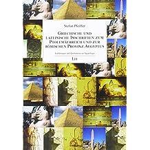 Griechische und lateinische Inschriften zum Ptolemäerreich und zur römischen Provinz Aegyptus