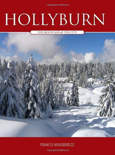 Hollyburn: The Mountain and the City