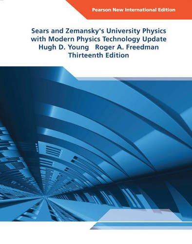 University Physics with Modern Physics Technology Update Pearson New International Edition, plus MasteringPhysics without eText