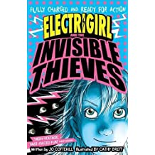 Electrigirl and the Invisible Thieves (Electrigirl 3)