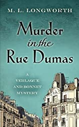 Murder in the Rue Dumas (Thorndike Press Large Print Mystery Series) by M.L. Longworth (2013-01-23)