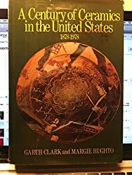 Century of Ceramics in the United States, 1879-1979