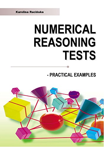 Numerical Reasoning Practice Tests: SHL - type Practical Examples With Answers and Explanations (English Edition) por Karolina Rucinska