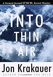Into Thin Air: A Personal Account of the Mount Everest Disaster by Jon Krakauer (1997-04-22)