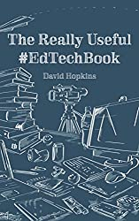 The Really Useful #EdTechBook (English Edition)