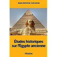 Études historiques sur l'Égypte ancienne