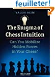 The Enigma of Chess Intuition: Can Yo...