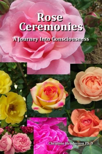 Rose Ceremonies: A Journey into Consciousness