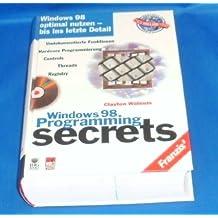 Windows 98 Programming Secrets, m. CD-ROM, dtsch. Ausg.