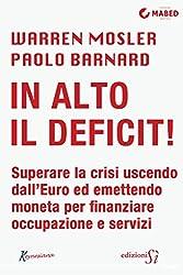 In alto il deficit! (Italian Edition)
