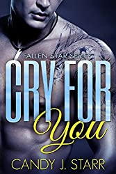 Cry For You (Fallen Star Book 2) (English Edition)