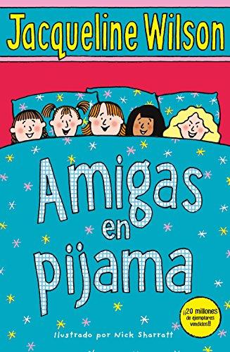 Amigas en pijama (Escritura desatada) por Jacqueline Wilson