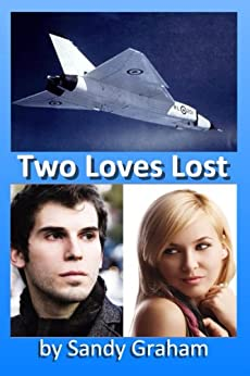 Two Loves Lost (English Edition) di [Graham, Sandy]