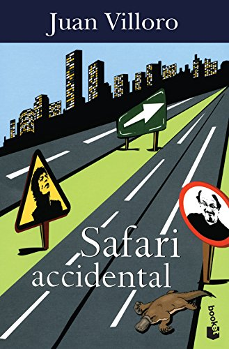 Safari accidental por Juan Villoro