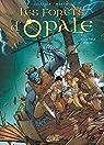 Les forêts d'Opale, tome 11 : La fable oubliée par Arleston