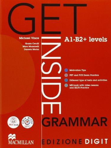 Get inside grammar. A1-B2+. Student's book-Exam practice. Per le Scuole superiori. Con espansione online