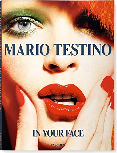 Mario Testino. In Your Face by Mario Testino (25-Oct-2012) Paperback
