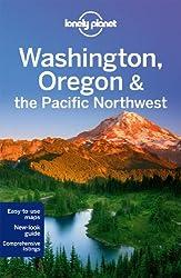 Washington, Oregon & the Pacific Northwest 6ed - Anglais