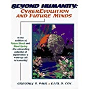 Beyond Humanity by Gregory S. Paul (1996-01-02)