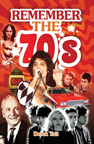 Remember the 70s (English Edition)