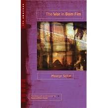 The War in Bom Fim (Americas)