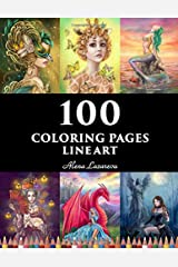 100  coloring pages. Line art.  Alena Lazareva: Coloring Book for Adults: Mermaids, Fairies, Unicorns, Fashion, Dragons, Ladies of nature and More! Broché