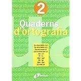 Quadern d ' ortografia 2 (Català - Material Complementari - Quaderns D¿Ortografia)