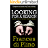 Looking For A Reason (#4 - D.I. Paolo Storey Crime Series)
