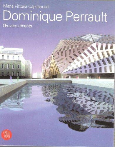 Dominique Perrault Architecture : Oeuvres récents par Maria-Vittoria Capitanucci