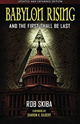 Babylon Rising (updated and expanded): And The First Shall Be Last: Volume 1