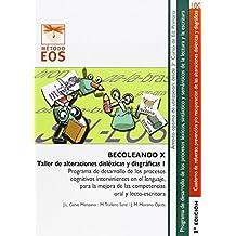 BECOLEANDO X. Taller de Alteraciones Disléxicas y Disgráficas 1 ...