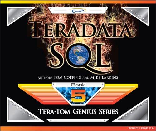 Teradata SQL (Tera-Tom Genius Series Book 1) (English Edition)