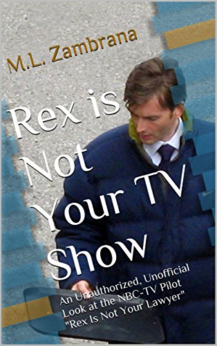 Rex is Not Your TV Show: An Unauthorized, Unofficial Look at the NBC-TV Pilot