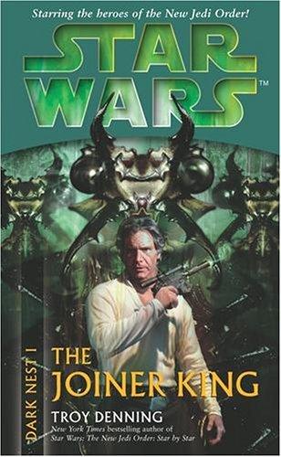 Star Wars: The Joiner King (Dark Nest I) by Troy Denning (4-Aug-2005) Paperback par Troy Denning