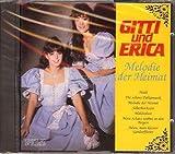 Gitti und Erica - Melodien der Heimat (inkl. Heidi - Deutsche Version)