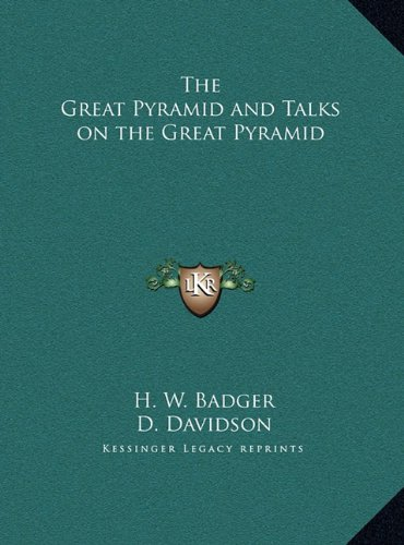 The Great Pyramid and Talks on the Great Pyramid