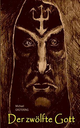 Der zwölfte Gott: Eine spannende Fantasy & Science-Fiction Geschichte