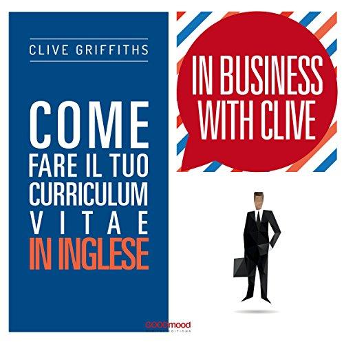 Come fare il tuo curriculum vitae in inglese (In Business With Clive)  Audiolibri